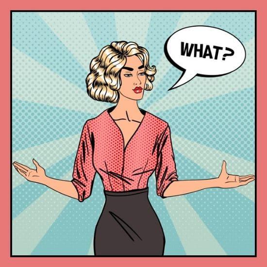 "Frau in Comic style fragt sich ""what?"""