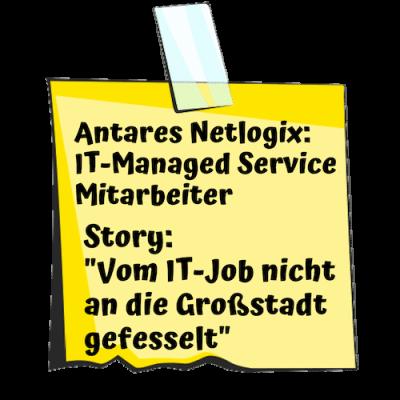 Antares Netlogix Post-it für IT-Managed Service Mitarbeiter
