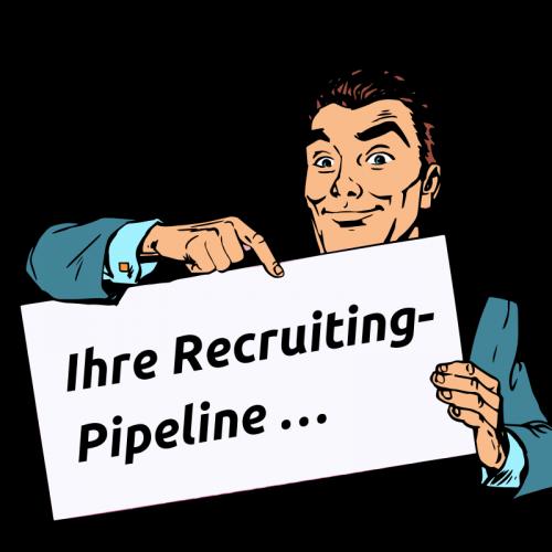 Ihre Recruiting-Pipeline …